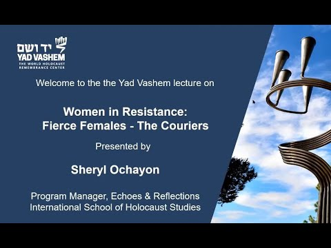 Women in Resistance: Fierce Females, the Couriers - Sheryl Ochayon