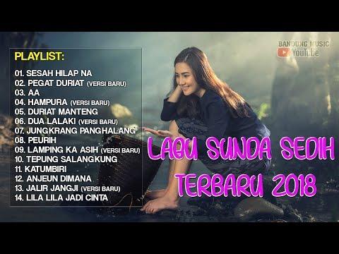 Lagu sunda sedih banget 2018   lagu sunda paling enak 2018