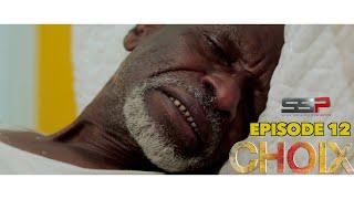 CHOIX - Saison 01 - Episode 12 - 20 Novembre 2020