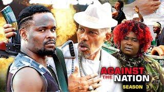 Against The Nation Season 3 - Zubby Michael 2018 Latest Nigerian Nollywood Movie Full HD