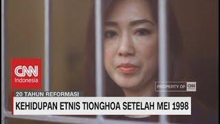 Kehidupan Etnis Tionghoa Setelah Mei 1998 - Video Youtube