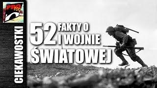 52 FAKTY O I WOJNIE ŚWIATOWEJ