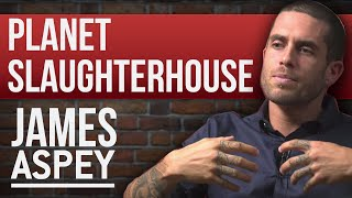 JAMES ASPEY – PLANET SLAUGHTERHOUSE – PART 1/2 | London Real