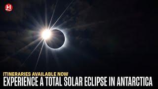 Hurtigruten: Experience a total solar eclipse in Antarctica