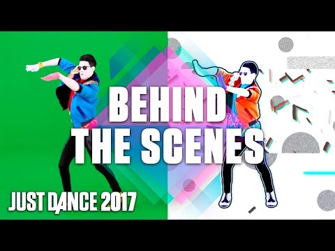 Just Dance 2017: Behind the Scenes - Part 1 - Official [US]