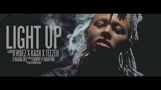 LIGHT UP - VIDEZ x TEEZEH x KASH x NASHA DEE (OFFICIAL VIDEO)
