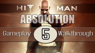 Hitman Absolution Gameplay Walkthrough - Part 5 - Terminus (Pt.1)