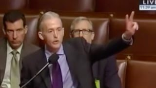 Trey Gowdy Tells Obama F**K Off with Your Executive Order!