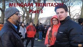 Part 3 (Tamat) MENGAPA TRINITAS??? - Hashim Vs Kristen - Speakers Corner