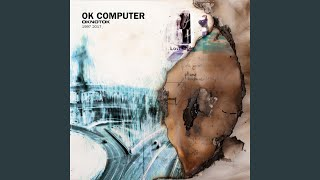 """Video thumbnail of """"Radiohead - Let Down (Remastered)"""""""