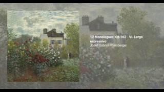 12 Monologues, Op.162