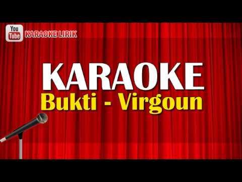 Bukti   virgoun karaoke  no vocal   lirik lagu  terbaru 2018 audio video hd