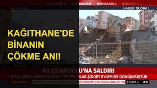 Kağıthane'de Binanın Çökme Anı!