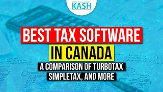 TOP 6 - Best Tax Software in Canada: TurboTax, SimpleTax, UFile, TaxTron, CloudTax, StudioTax,