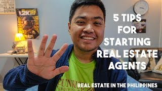 5 Tips for Starting Real Estate Agents [Philippines]