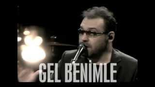 Yaşar - Gel Benimle (JoyTurk Akustik)