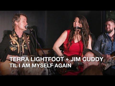 Terra Lightfoot + Jim Cuddy   Til I Am Myself Again   Playlist Live 2018