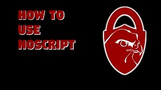 How to use NoScript