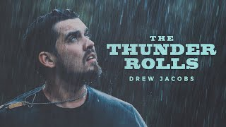 Drew Jacobs The Thunder Rolls