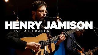 Henry Jamison — Live at Fraser