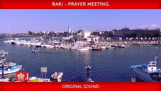 Pope Francis - Bari - Prayer Meeting