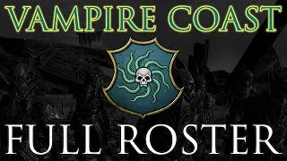VAMPIRE COAST FULL ROSTER! Stats & Close-Ups - Total War: Warhammer 2