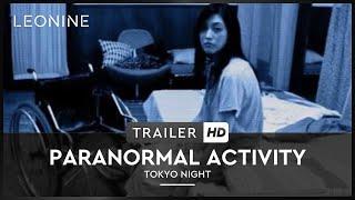 Paranormal Activity - Tokyo Night Film Trailer