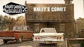 Angry Johnny And The Killbillies-Haley's Comet