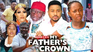 MY FATHER'S CROWN 9&10 {NEW LUCHI DONALD MOVIE) - 2021 LATEST NIGERIAN NOLLYWOOD MOVIES/ NOLLYWOOD