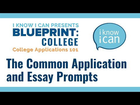 The Common Application and Essay Prompts