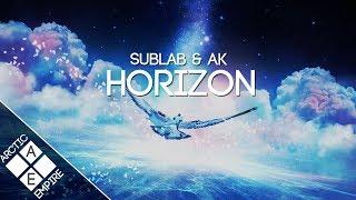 AK & Sublab - Horizon | Chillstep