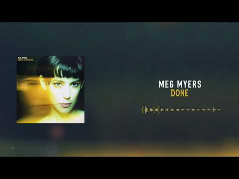 Meg Myers -  Done [Official Audio]