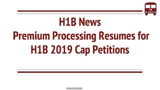 H1B Visa News   Premium Processing Resumes for FY 2019 Quota   Regular   Masters