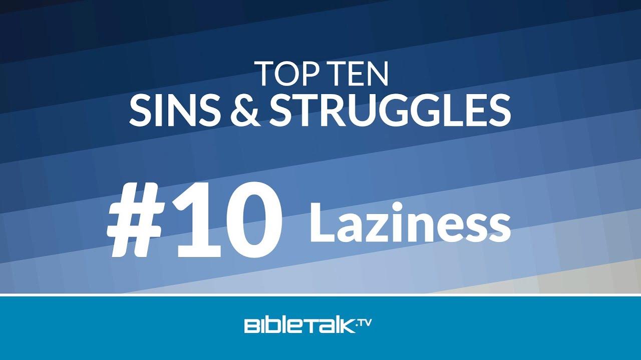 1. #10 - Laziness