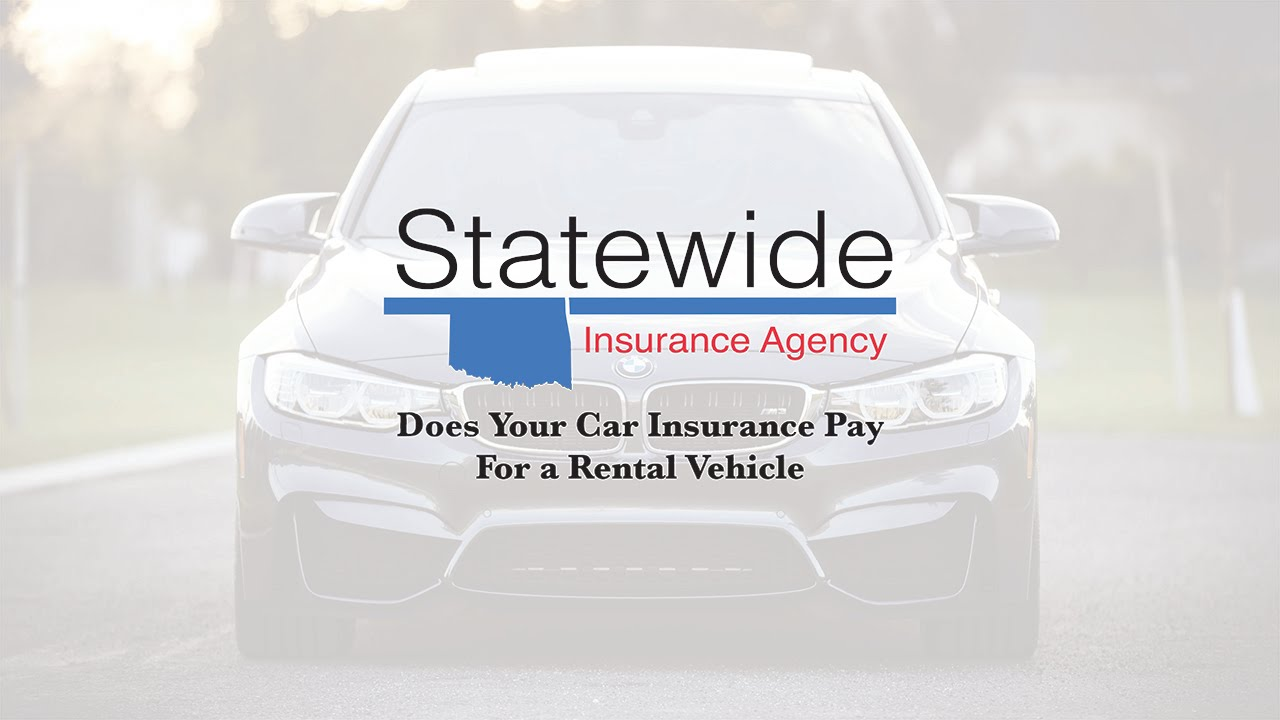 Does Your Car Insurance Pay For a Rental Vehicle