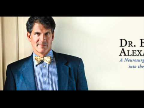 Eben Alexander on Near Death Experiences and Mapping Heaven