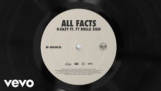 G Eazy All Facts Audio Ft Ty Dolla Ign