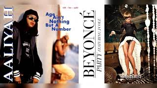 Aaliyah x Beyonce - Nothing But A Party (Mashup)