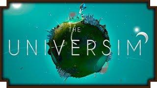 The Universim Continued