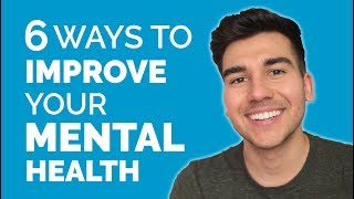 How to Improve Your Mental Health - Depression, Anxiety, Stress