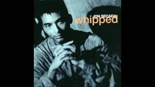 ♪ Jon Secada - Whipped   Singles #10/26