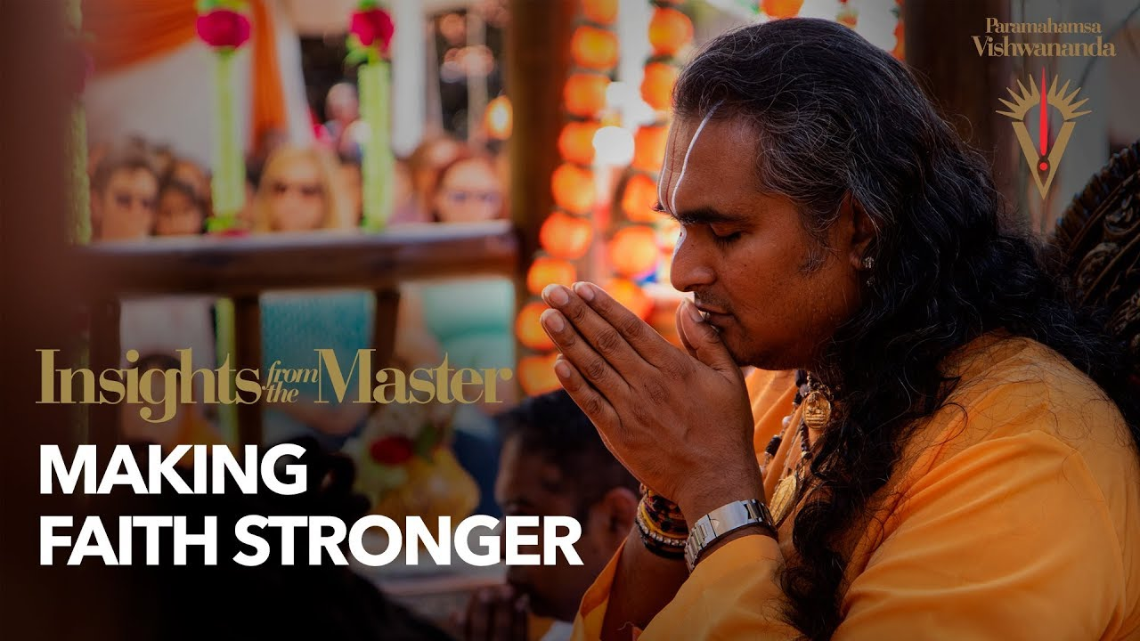 Making Faith Stronger | Insights from the Master