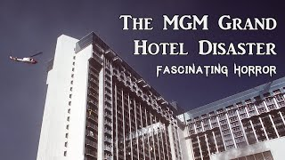 The MGM Grand Hotel Disaster   A Short Documentary   Fascinating Horror