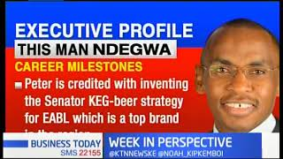 Peter Ndegwa appointed Safaricom CEO as ABSA releases investment report | WEEK IN PERSPECTIVE