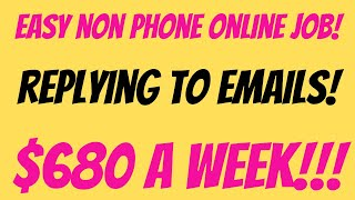 Easy Non Phone Work From Home Job | Replying to Emails |  $17 An Hour | Hiring In All States |