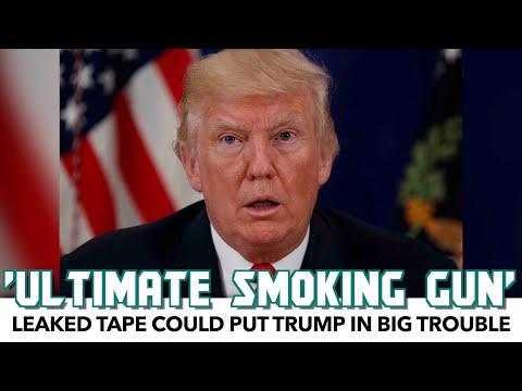 "Leaked Trump Tape Is ""The Ultimate Smoking Gun"""