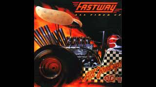 Fastway - Non Stop Love