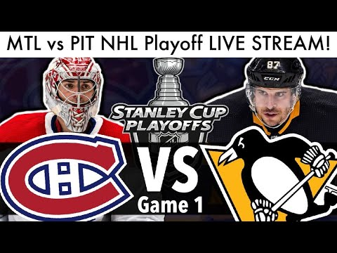 Canadiens vs Penguins NHL PLAYOFF GAME 1 LIVE STREAM! (Habs Reaction/Qualifier Stanley Cup Series)