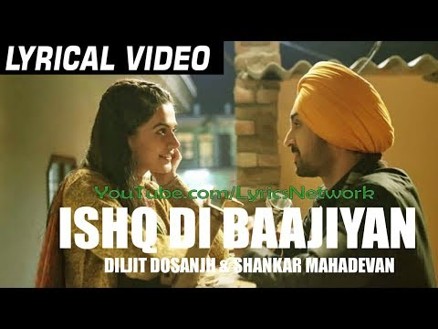 Ishq Di Baajiyaan Lyrics | Diljit Dosanjh | soorma Movie | Latest songs 2018