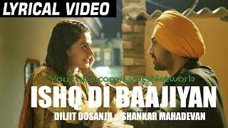 Ishq Di Baajiyaan Lyrics   Diljit Dosanjh   Soorma Movie   Latest Songs 2018